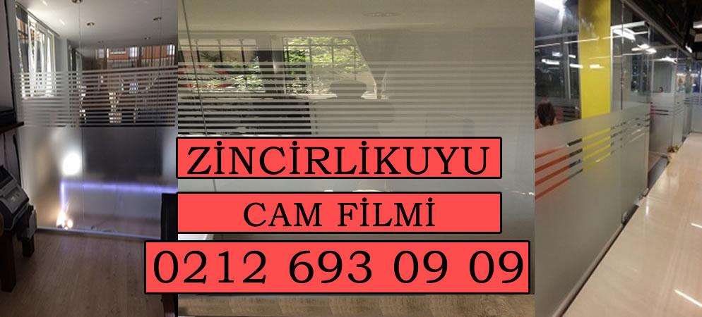 Zincirlikuyu Cam Filmi