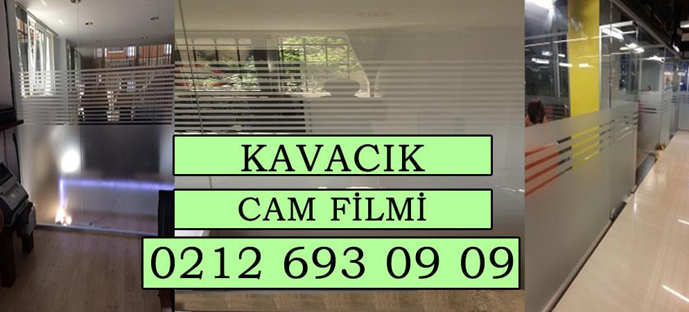 Kavacık Cam Filmi