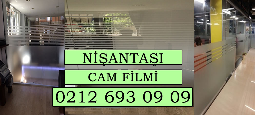 Nisantası Cam Filmi