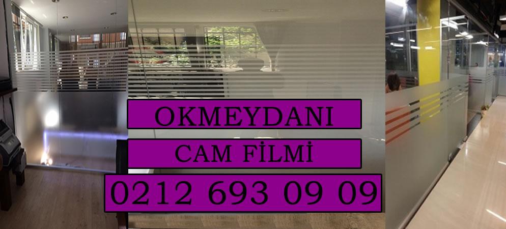 Okmeydanı Cam Filmi