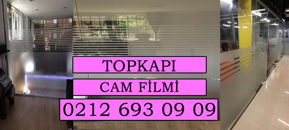 Topkapı Cam Filmi